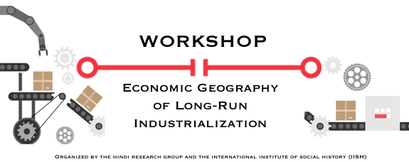 Workshop Economic Geography of Long-Run Industrialization